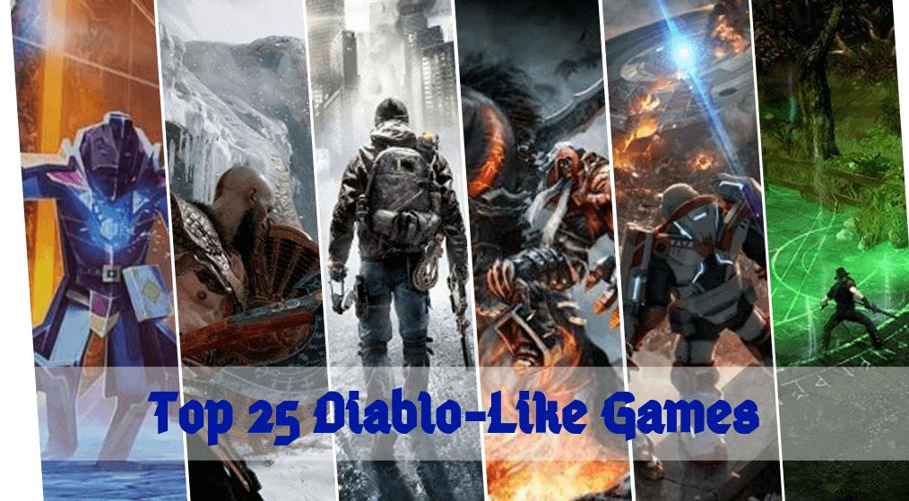 25 Best Games Like Diablo Worth Trying [2021]: Diablo Alternatives