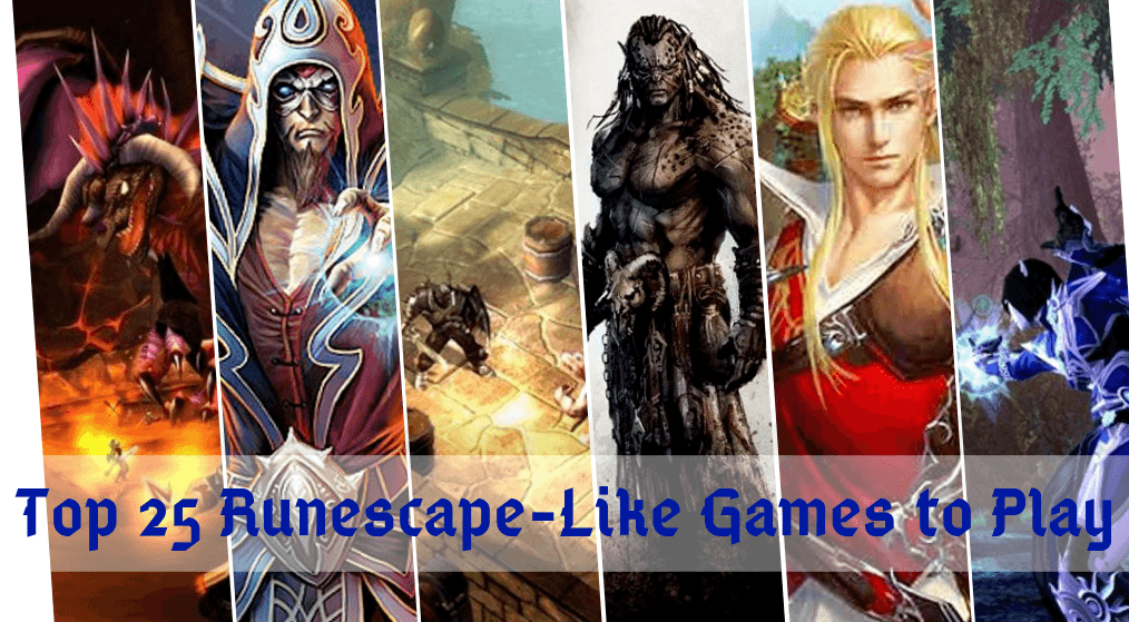 25 Games Like Runescape To Play Next in 2021