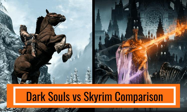 Dark Souls vs Skyrim Comparison – Which is Best?