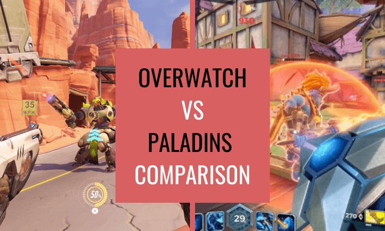 Overwatch vs Paladins – Which Is The Better Game?