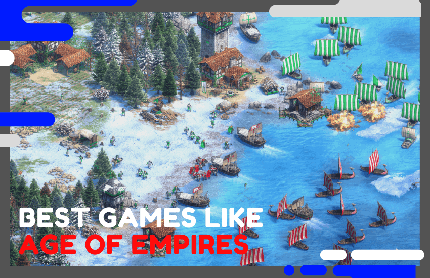 Top 25 Best Games Like Age of Empires