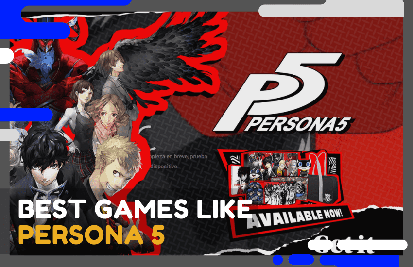 The 25 Best Games Like Persona 5 You Need To Play