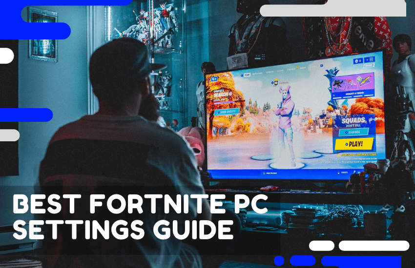 The Best Fortnite PC Settings Worth Tweaking in Fortnite