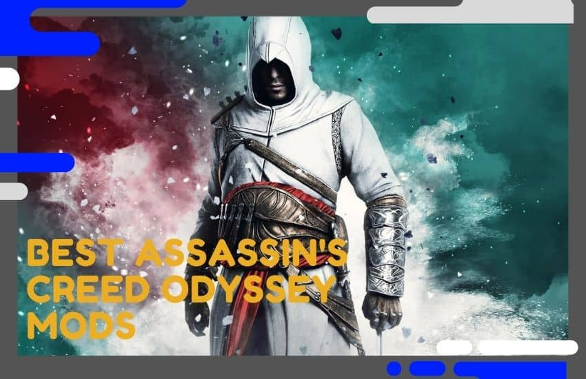 Best Assassins Creed Odyssey Mods You Must Know Of