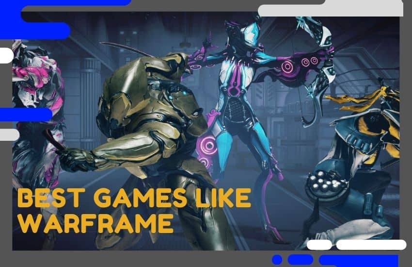 The Best Games Like Warframe You Should Try Next